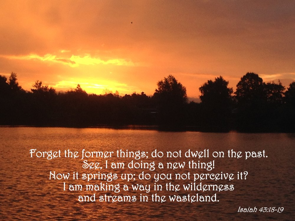 Isaiah 43:18-19 Let Go And Forget The Past — Tell the Lord Thank You