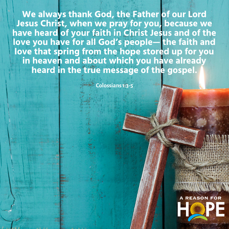 Colossians 1:3-5 — A Reason for Hope with Don Patterson